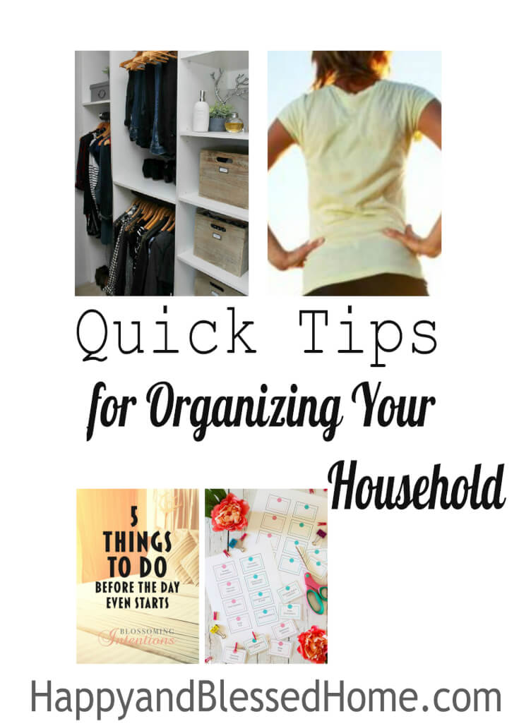 Quick Tips for Organizing