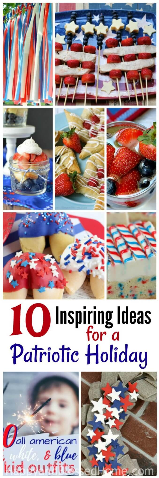 10 Inspiring Ideas for a Patriotic Holiday