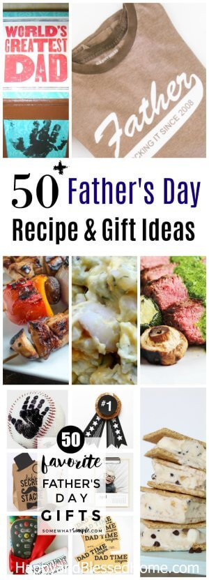Over 50 Fathers Day Recipe and Gift Ideas from HappyandBlessedHome.com