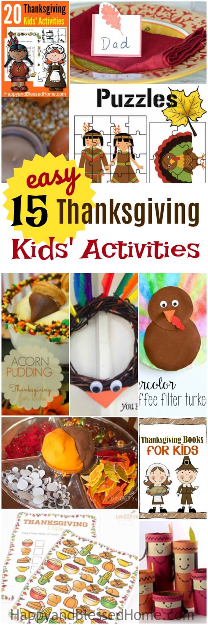 "FREE 15 Easy Thanksgiving Kids' Activities and Crafts - toilet paper crafts, coffee filter crafts, a turkey wreath, a holiday acorn pudding, a sensory and play-doh bin, and loads of free printables with puzzles, coloring, mazes, matching, red and write, ""I Spy"" game, board game, and more. Keep the kids busy while you cook the Thanksgiving Day Meal."