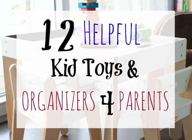 Hallelujah! 12 Helpful Kid Toys and Organizers for Parents Rectangle Grapic