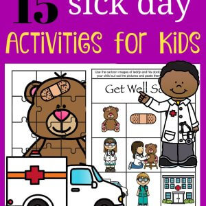 15 Sick Day Activities for Kids including Get Well Tips