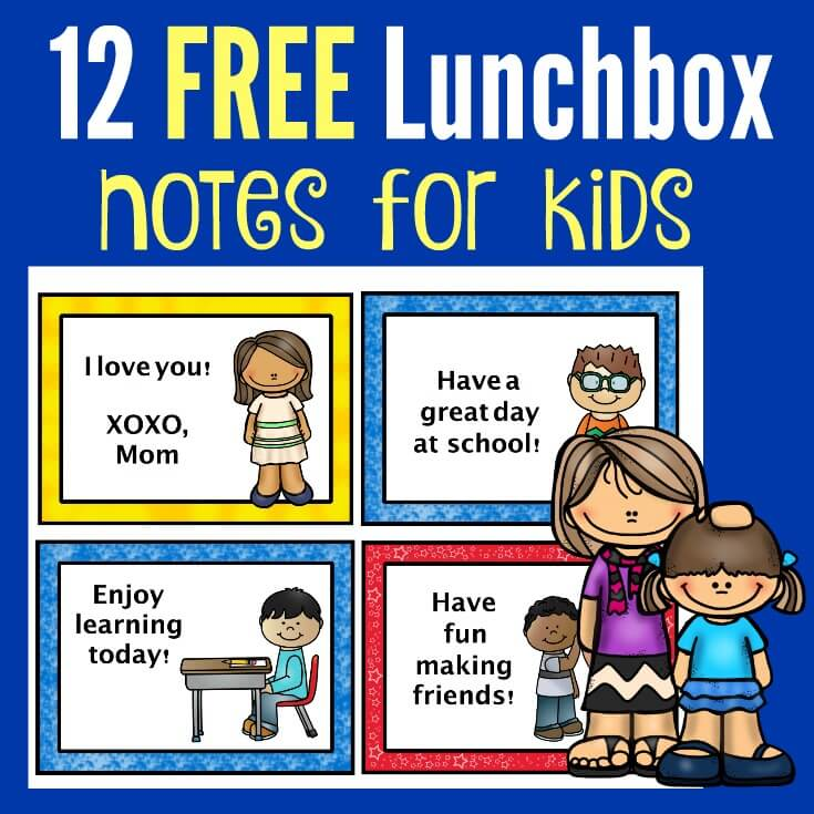 12 FREE Lunchbox Notes for Kids with PB&J Recipe